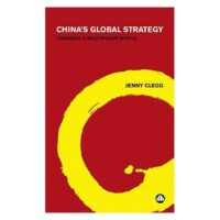 """Book review of """"China's Global Strategy – Towards a Multipolar World"""" by Jenny Clegg"""