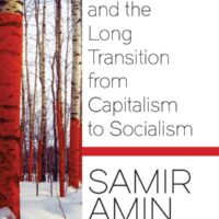 Book review: Samir Amin – Russia and the Long Transition from Capitalism to Socialism