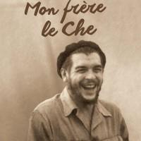 Book Review: Juan Martín Guevara – Che, My Brother