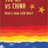Book Review: Jude Woodward – The US vs China: Asia's new Cold War?