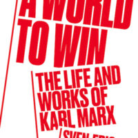 Book review: Sven-Eric Liedman – A World to Win: The Life and Works of Karl Marx