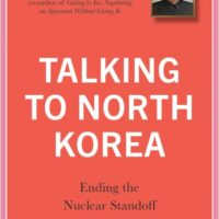 Book review: Glyn Ford – Talking to North Korea: Ending the Nuclear Standoff
