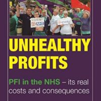 Book review: John Lister – Unhealthy Profits: PFI in the NHS, its real costs and consequences