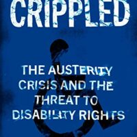 Book review: Frances Ryan – Crippled: Austerity and the Demonisation of Disabled People