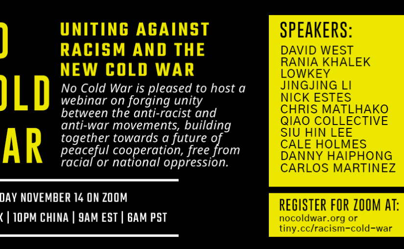 Activists from around the world unite against racism and the New Cold War
